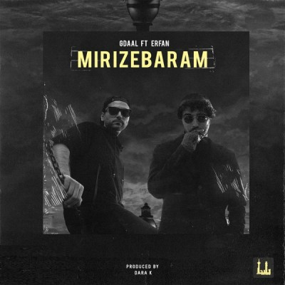 Gdaal<p>Mirize Baram (Ft Erfan)</p>