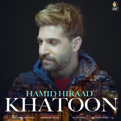 Hamid Hiraad<p>Khatoon</p>