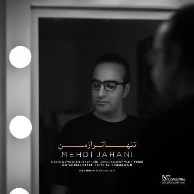 Mehdi Jahani<p>Tanha Tar Az Man</p>