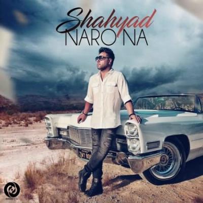 Shahyad<p>Naro Na</p>