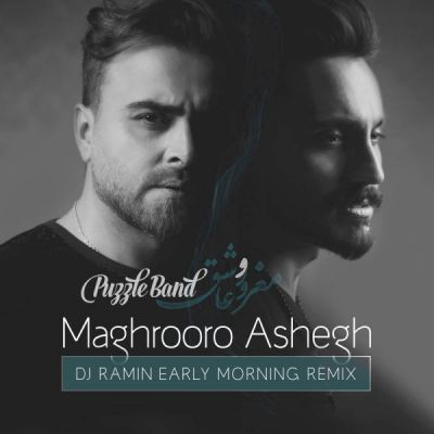 Puzzle Band<p>Maghroor Ashegh (DJ Ramin Remix)</p>