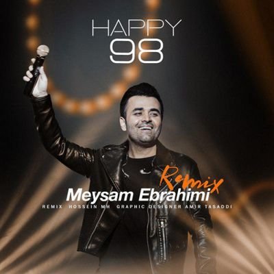 Meysam Ebrahimi<p>Happy 98 Remix</p>