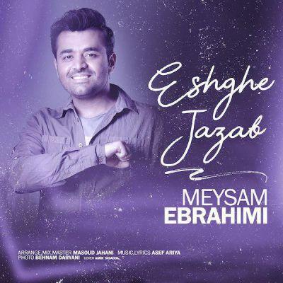 Meysam Ebrahimi<p>Eshghe Jazab</p>