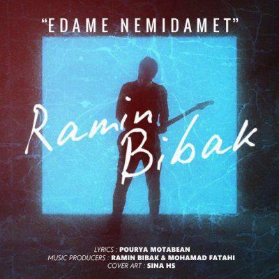 Ramin Bibak<p>Edame Nemidamet</p>