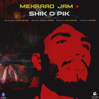 Mehraad Jam<p></noscript>Shiko Pik</p>