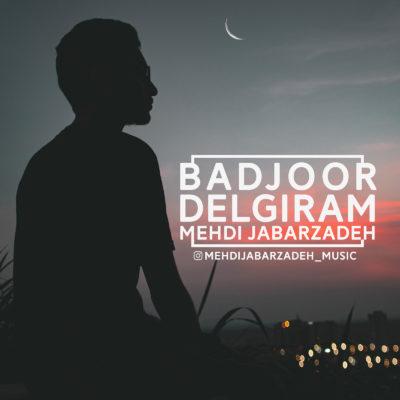 Mehdi Jabarzadeh<p></noscript>BadJoor Delgiram</p>