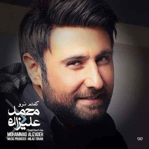 دانلود آلبوممحمد علیزاده گفتم نرو