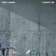 دانلود آلبوم TWO LANES Lights