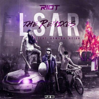 دانلود آهنگ Riot LSAR (feat. Armanni Reign) Soh Sivala Remix feat Armanni Reign
