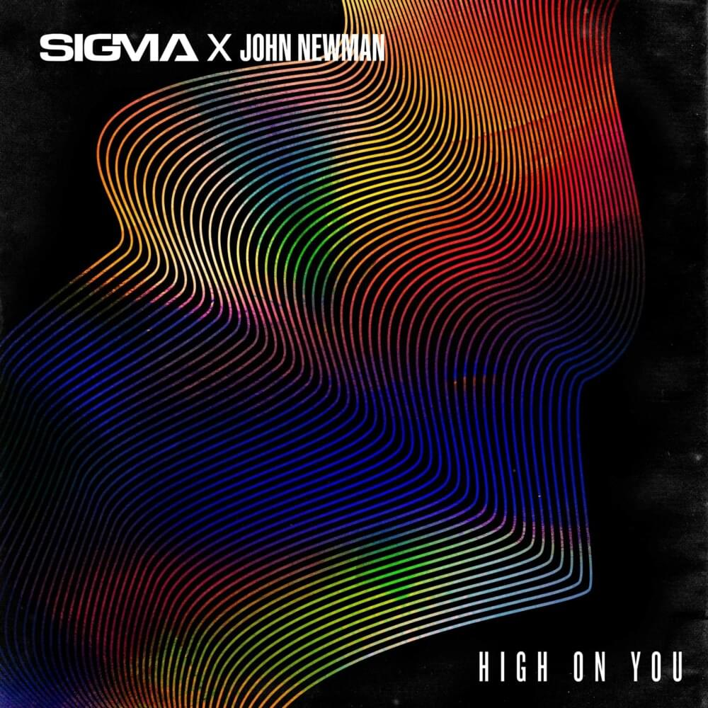 دانلود آهنگ Sigma High On You ft John Newman