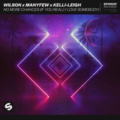 دانلود آهنگ Wilson No More Chances ft ManyFew and Kelli-Leigh