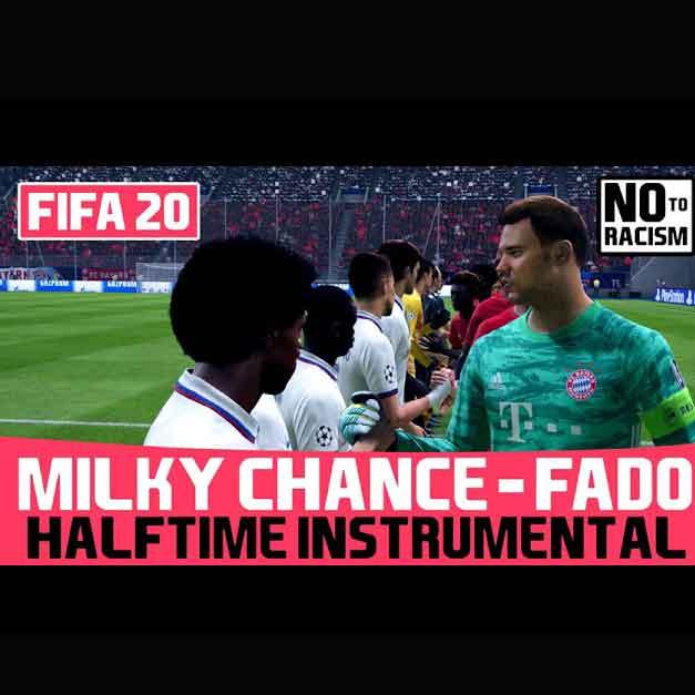 دانلود آهنگ Milky Chance Fado Instrumental FIFA 20