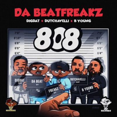 دانلود آهنگ Da Beatfreakz 808 ft DigDat and Dutchavelli and B Young