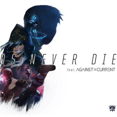 دانلود آهنگ League of Legends Legends Never Die feat Against The Current