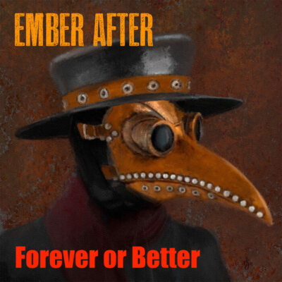 دانلود آهنگ Ember After Forever Or Better