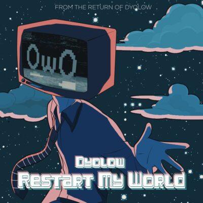 دانلود آهنگ Dyolow Restart My World