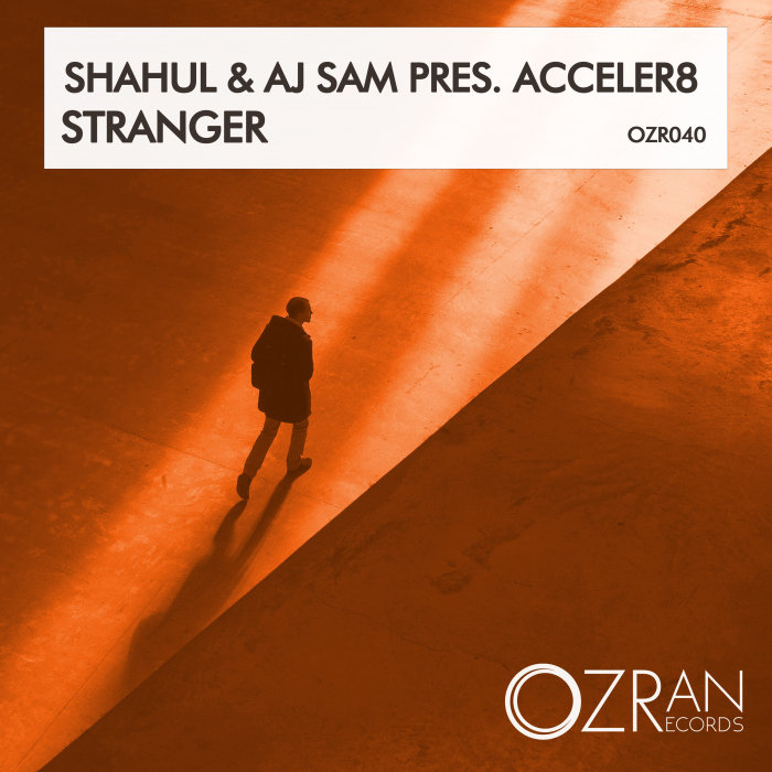 دانلود آهنگ Acceler8 Stranger ft Shahul and Aj Sam