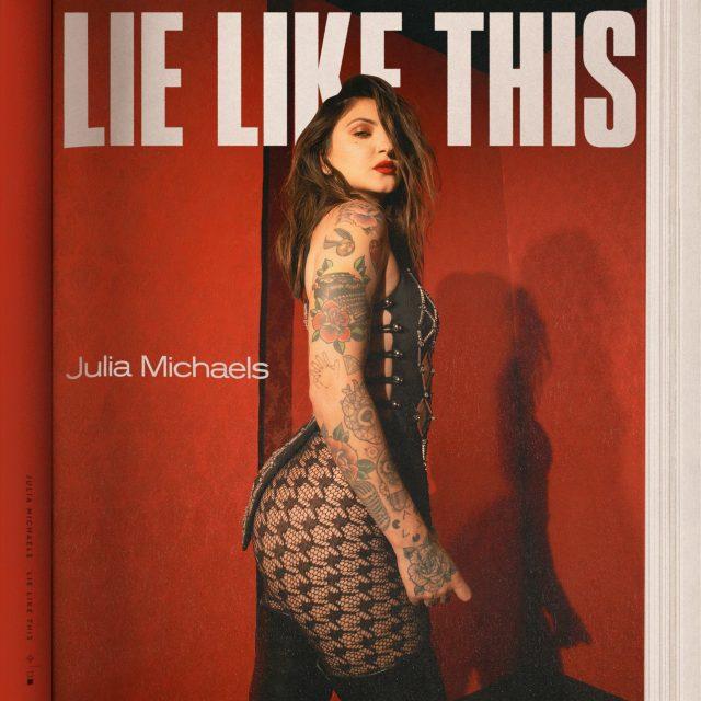 دانلود آهنگ Julia Michaels Lie Like This