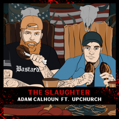 دانلود آهنگ Adam Calhoun The Slaughter FT Upchurch
