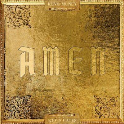 دانلود آهنگ Kevo Muney Amen (Feat. Kevin Gates)
